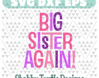 Big Sister Again SVG DXF EPS