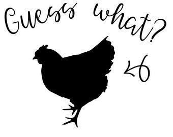 What What Chicken Butt