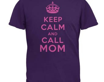 Mother's Day Keep Calm And Call Mom Mens T Shirt