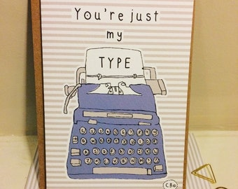 SALE..SALE...You're just my type greetings card - Typewriter illustration - Designed by Corin Beth Designs