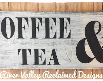 Coffee & Tea Sign, Fixer Upper,Farmhouse wooden sign