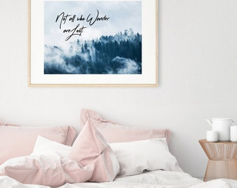Not all who WANDER are LOST photography typography wall art print