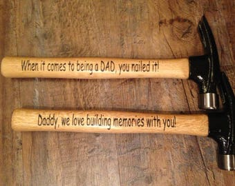 Father's Day Hammers - gift for dad- gift for papa- pap gift - pappy- papa -paw paw - nono- personalized gift for him - custom hammer- daddy