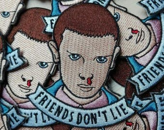 "Stranger things tv series ""Friends don't lie"" Embroidered Patch"