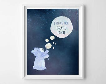 I love you beary much,Bear print,Nursery wall art,Nursery print,kids love quote,baby nursery art,Woodland Nursery,Nursery Art Prints
