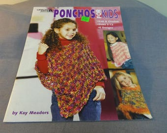 Knit and Crochet Patterns, Ponchos for Kids, 6 Designs, Leisure Arts 2005 by Kay Meadors