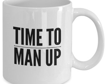 The BOOK of MORMON MUSICAL Inspired Mug - Time To Man Up - Broadway Fan Gift - 11 oz white coffee tea cup