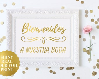 Bienvenidos a Nuestra Boda Wedding Sign, Spanish Welcome to our Wedding, Spanish Wedding Decor, Gold Foil Wedding Signs, Bienvenidos Print
