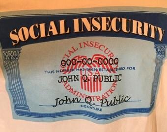SOCIAL INSECURITY John Q Public Novelty  -T- Shirt  Adult M y