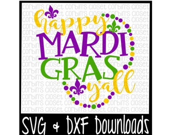 Mardi Gras SVG * Happy Mardi Gras Y'all * Beads Cut File - SVG & DXF Files - Silhouette Cameo, Cricut