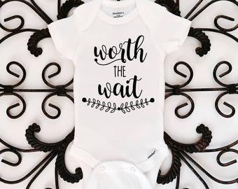 Worth the wait, baby onesie, pregnancy, pregnancy announcement, worth the wait onesie, newborn onesie, baby shower gift