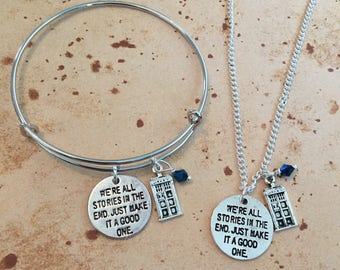 We're all stories in the end - Charm Necklace, Bangle or Keyring