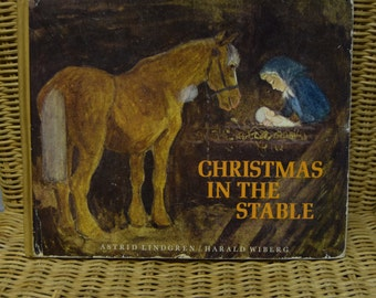 Christmas In The Stable by Astrid Lindgren, 1970