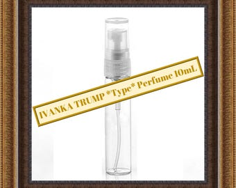 Ivanka Trump Perfume Premium *Type* for Women 10mL **FREE SHIPPING**