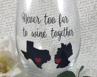 Never Too Far To Wine Together Stemless Wine Glass-Best Friend Gift-Gift For Relatives-Gift For Family-States-Customized-Friend Gift-Wedding