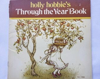 Vintage | Holly Hobbie | Through the Year | Book