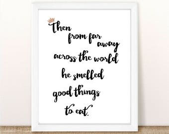 Where the Wild Things Are - He Smelled Good Things To Eat - INSTANT DOWNLOAD PDF Printable - Nursery - Birthday Party - Baby Shower - 8.5x11