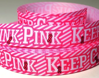 "7/8"" Breast Cancer Ribbon - Keep Calm and Think Pink - Grosgrain Ribbon"