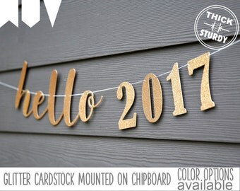 hello 2017 banner, happy new year 2017, glitter party decorations, cursive banner