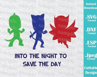 INSTANT DOWNLOAD Svg Disney Inspired PJ Masks Cat Boy Gekko Owlette for Cutting Machines Svg, Esp, Dxf and Jpeg Format Cricut Silhouette