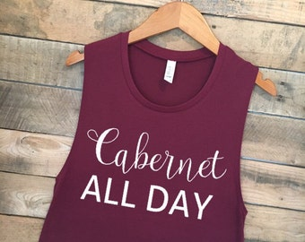 Cabernet All Day, Funny Workout Tank Top, Cute Gym Tank, Funny Wine Shirt, Cute Workout Tank, Funny Tshirts, Funny Tank Top, Wine Shirt