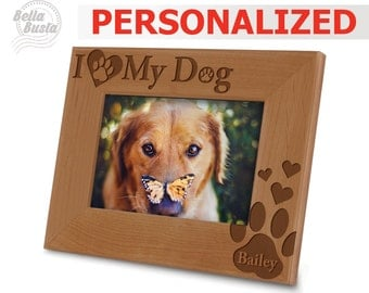 Personalized Dog Frame - I Love My Dog Picture Frame - Engraved Natural Wood Picture Frame