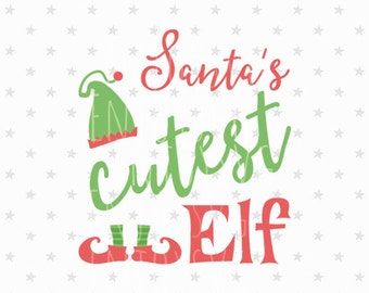 Santa's cutest Elf svg Baby Christmas Svg Little Elf svg Baby Svg Cute Elf svg Santa svg File Elf Svg Cricut Silhouette cut file Funny svg