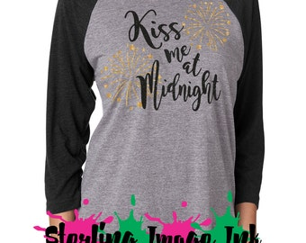 Kiss Me At Midnight Shirt, New Years Eve Custom Shirt, New Years Shirt, Best Shirt Ever, Funny Shirt, Quality Custom Shirts
