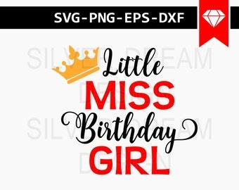 little miss birthday girl svg file, birthday girl svg, birthday girl cricut files for silhouette, cricut downloads, cricut designs