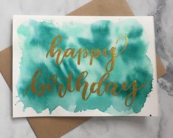 Happy Birthday - Watercolour Greeting Card - Green - Gold Metallic Brush Lettering