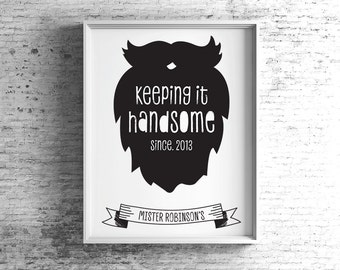 Personalised Keeping it Handsome Framed Print, Father's Day Print, Gift for Dad, Beard and Moustache, Gift for Him, Print for Him