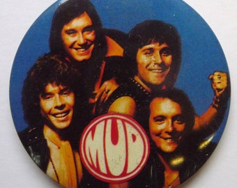 """Mud - Vintage 1970s 2.5"""" Pin Back Button Badge"""