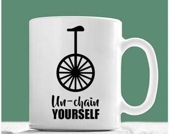Unicycle Gifts, Unchain Yourself, Unicycle Coffee Mug, Unicycle Tea Cup, Unicycle Mug, Unicycle Gift Ideas