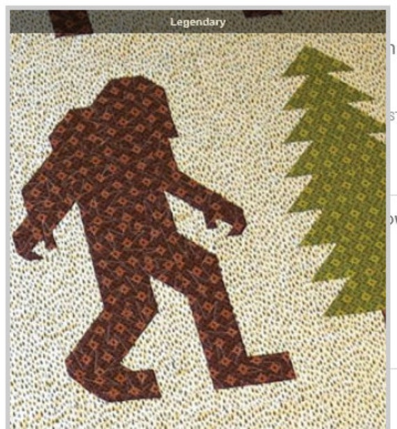 Legendary Quilt Pattern Bigfoot Quilt From