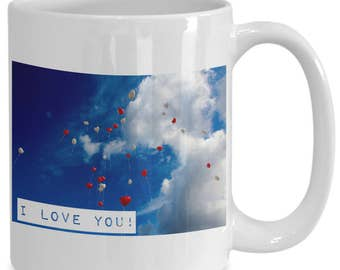 I LOVE YOU! Red Heart-Shaped Balloons Blue Sky, White Clouds on large 15 oz White Ceramic Mug!