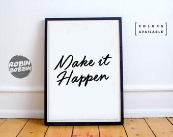 Make it Happen l Motivational Poster l Wall Decor l Minimal Art l Home Decor