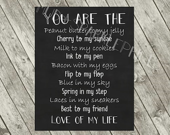 You are the love of my life print