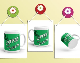 Coffee is for CLOSERS! Mug