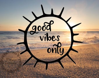 Good Vibes Only - Good Vibes decal - Good Vibes Sticker - Beach  Decal - Laptop Decal - Car Decal - Car sticker - Laptop sticker