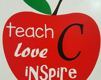 Teach, Love, Inspire Decal