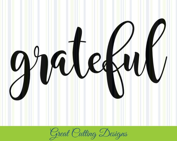 Grateful Svg Cut File Bless Svg Dxf Cut File Cricut Svg