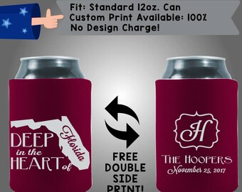 Deep in the Heart of Florida Initials Date Neoprene Custom Can Cooler Double Side Print (W317)