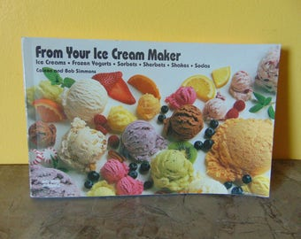 From Your Ice Cream Maker 1994 / BobSimmons