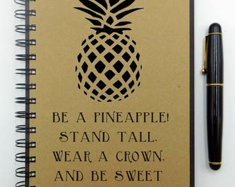Writing Notebook, Be A Pineapple, Journal, Hardcover, Spiral Bound, Blank, Lined, Bullet Journal