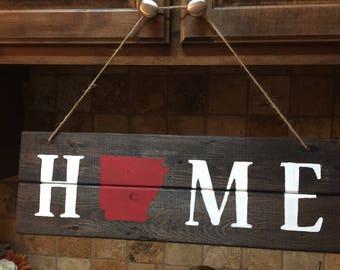 Wooden Home Sign ~ Arkansas