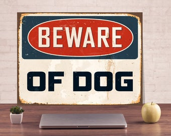 Beware of dog sign, Beware metal sign, Warning sign, Art metal sign, Metal wall sign, Outdoor street sign, Custom sign, Metal custom sign