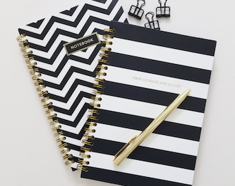 Have Courage And Be Kind - Gold Spiral Hardcover Notebooks // Black White Chevron Lines // Gift for her // In-house design // A5 notebook