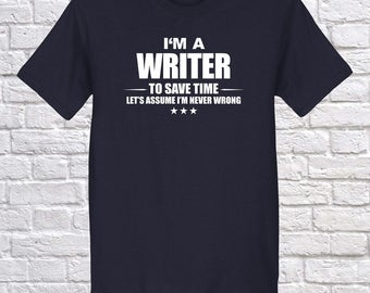 Writer, I am Writer, Writer Occupation Profession Shirt, Writer Christmas gift