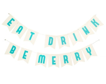 Eat Drink Be Merry Banner