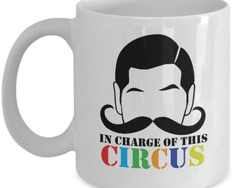 In Charge Of This Circus - Ringmaster - Carnival - Babysitter - Circus Party Coffee Mug